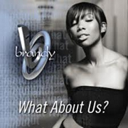 WHAT ABOUT US? by Brandy