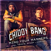 Mind Your Manners by Chiddy Bang feat. Travie McCoy And Icona Pop