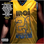 Mai 21st: 21 Years Of The Hottest Hip Hop And RnB by Various