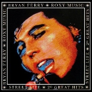 Streetlife by Bryan Ferry and Roxy Music
