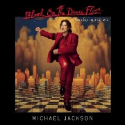Blood On The Dancefloor by Michael Jackson