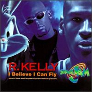 I Believe I Can Fly by R. Kelly