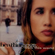 Walk This World by Heather Nova