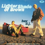 Hey Dj by Lighter Shade of Brown
