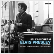 If I Can Dream by Elvis Presley With The Royal Philharmonic Orchestra