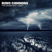 The Brightest Light by King Cannons