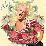 I'm Not Dead: Tour Edition by Pink