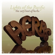 Lights Of The Pacific: The Very Best Of by Herbs