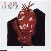 ALL MY LIFE by Foo Fighters