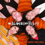 Gives You Hell by All American Rejects