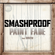 Paint Fade by Smashproof feat. Drew