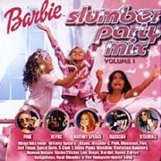 BARBIE SLUMBER PARTY MIX by Various