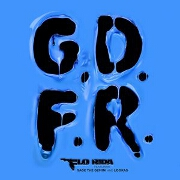 GDFR by Flo Rida feat. Sage The Gemini And Lookas