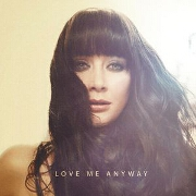 Love Me Anyway by Ginny Blackmore
