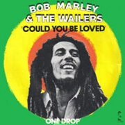 Could You Be Loved by Bob Marley