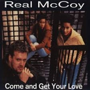 Come And Get Your Love by Real McCoy