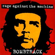 Bombtrack by Rage Against The Machine