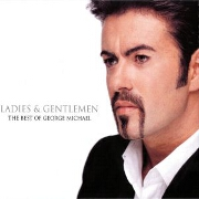 Ladies and Gentlemen - The Best of by George Michael