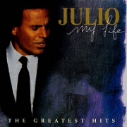 My Life:Greatest Hits by Julio Iglesias