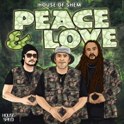 Peace And Love by House Of Shem
