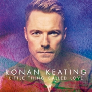 Little Thing Called Love by Ronan Keating