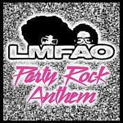 Party Rock Anthem by LMFAO