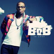 So Good by B.O.B.