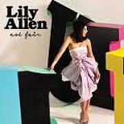 Not Fair by Lily Allen