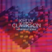 Heartbeat Song by Kelly Clarkson