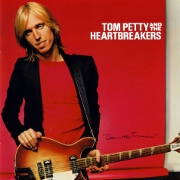 Damn The Torpedos by Tom Petty & The Heartbreakers
