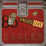 Eagles Live by The Eagles