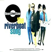 The Riverboat Song by Ocean Colour Scene