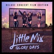 Glory Days: Deluxe Edition by Little Mix