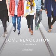 Love Revolution by Celebration Worship
