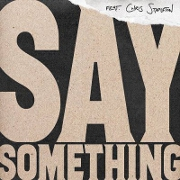 Say Something by Justin Timberlake And Chris Stapleton