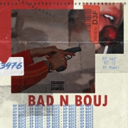Bad N Bouj by Hp Boyz