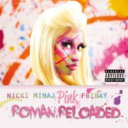 Pink Friday... Roman Reloaded by Nicki Minaj