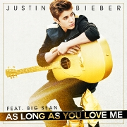 As Long As You Love Me by Justin Bieber feat. Big Sean