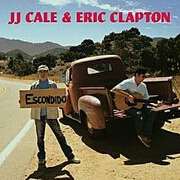The Road To Escondido by JJ Cale And Eric Clapton