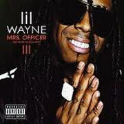 Mrs Officer by Lil Wayne feat. Bobby Valentino
