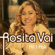All I Ask by Rosita Vai