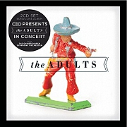 The Adults + Live With The CSO by The Adults