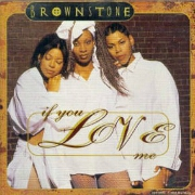 If You Love Me by Brownstone