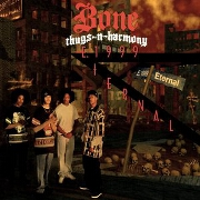 E, 1999 Eternal by Bone Thugs N Harmony