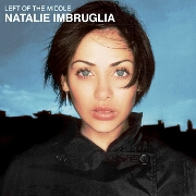 Left Of The Middle by Natalie Imbruglia