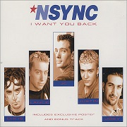 I Want You Back* by N Sync
