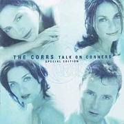 Talk on Corners Sp.Ed by The Corrs