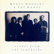 Scenes From The Southside by Bruce Hornsby & The Range