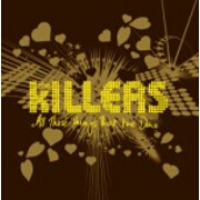 All These Things That I've Done by The Killers