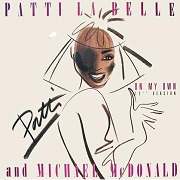 On My Own by Patti Labelle & Michael McDonald